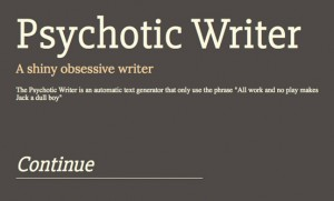 Der psychotische Autor: Ein Tool, mit dem man Wahnsinnsbücher schreiben kann